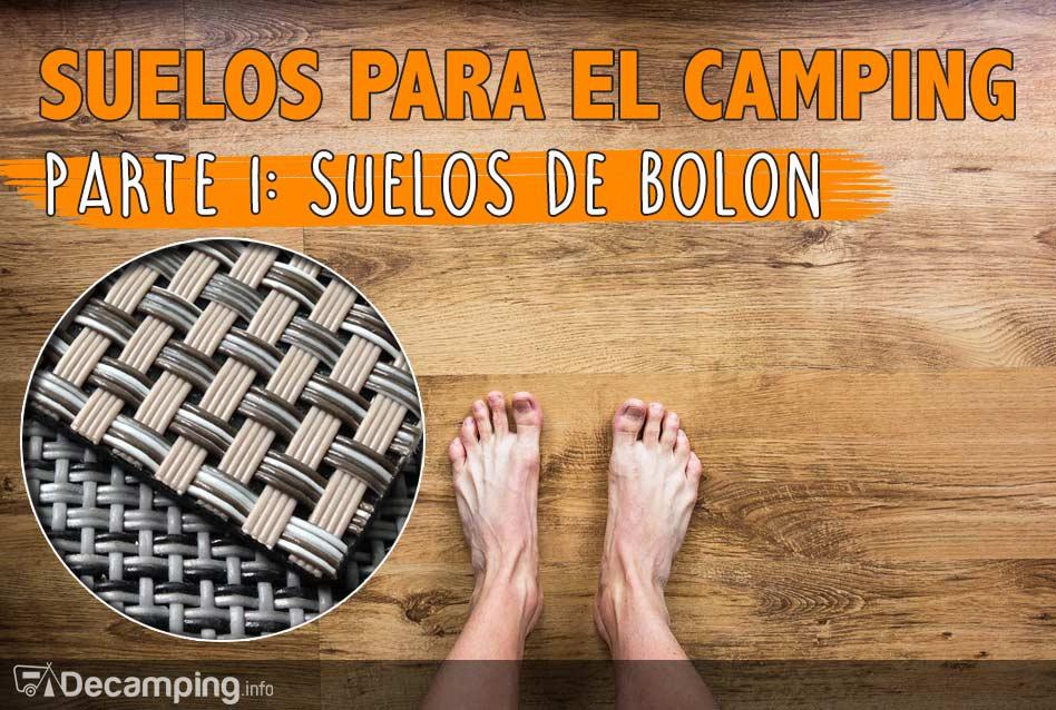 Suelo de Bolon para el camping