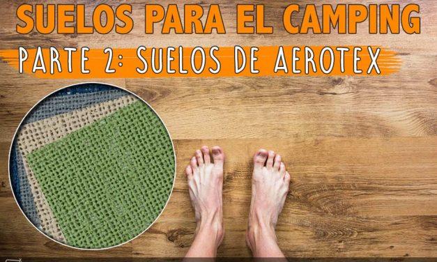 Suelos para el camping 2: Aerotex