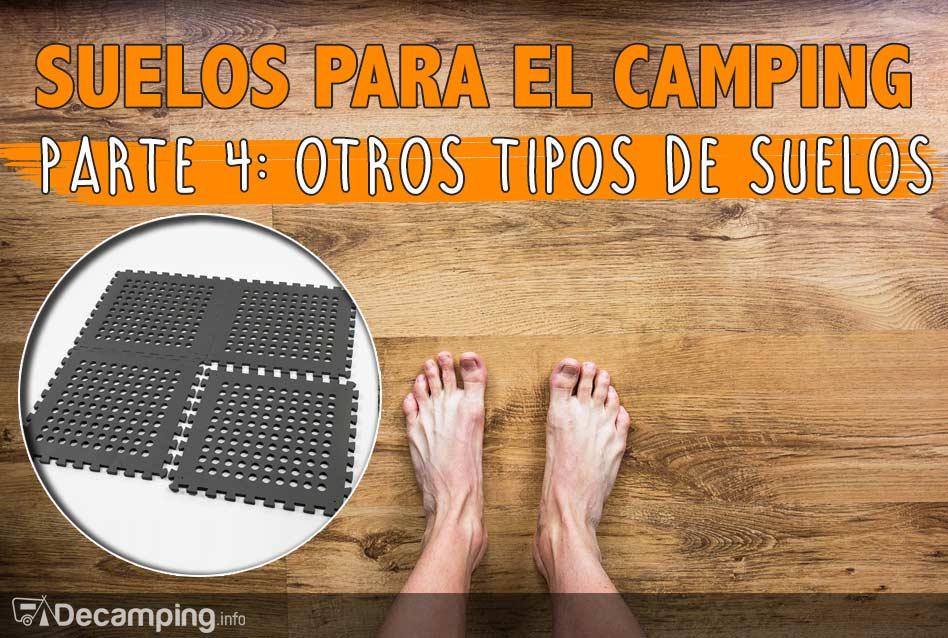 Suelos para el camping 4: otros tipos de suelo