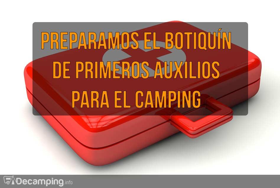 Botiquín de primeros auxilios para el camping