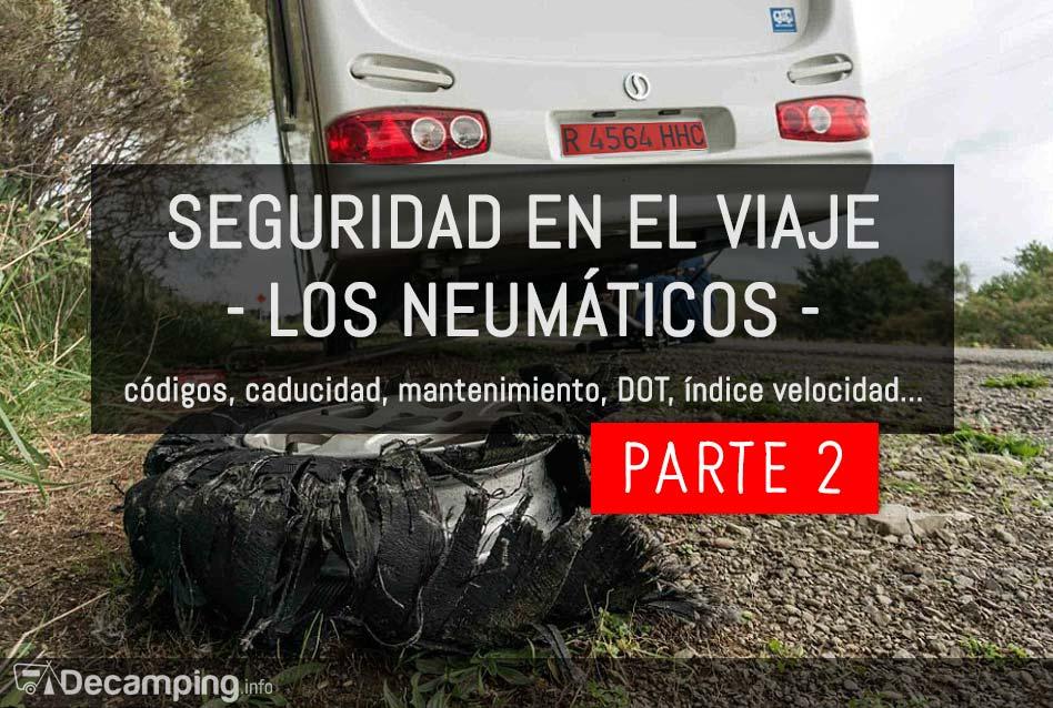 Mantenimiento de las ruedas camping caravana autocaravana