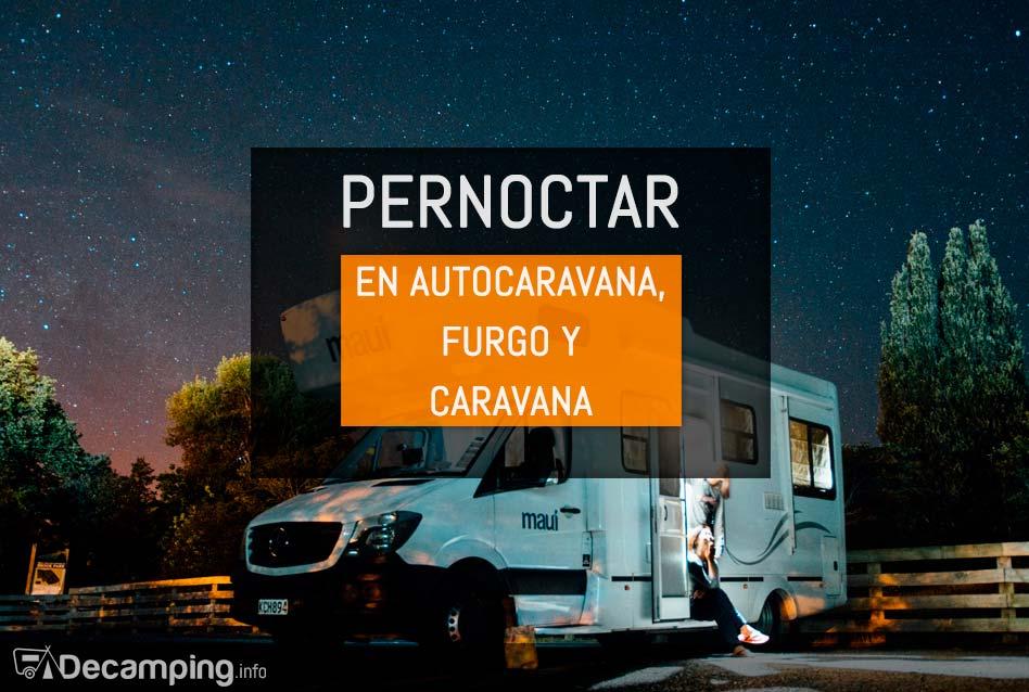 Pernoctar en autocaravana, furgo y caravana