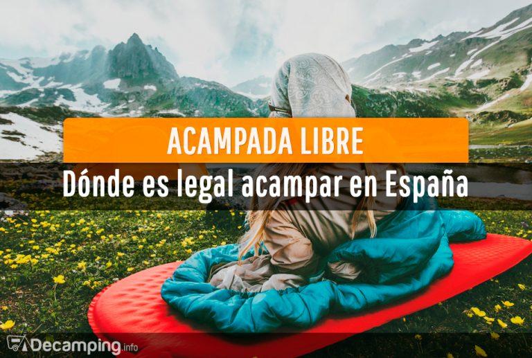Acampada libre dónde es legal acampar en España