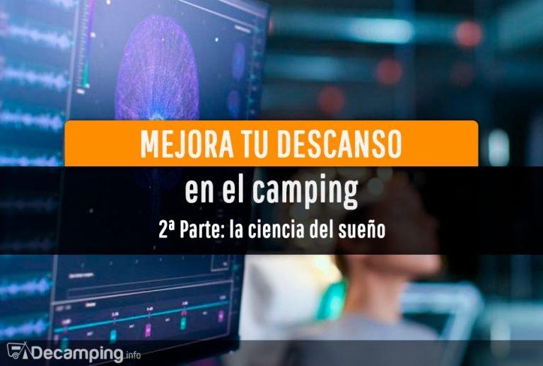 Dormir en el camping: la ciencia del sueño