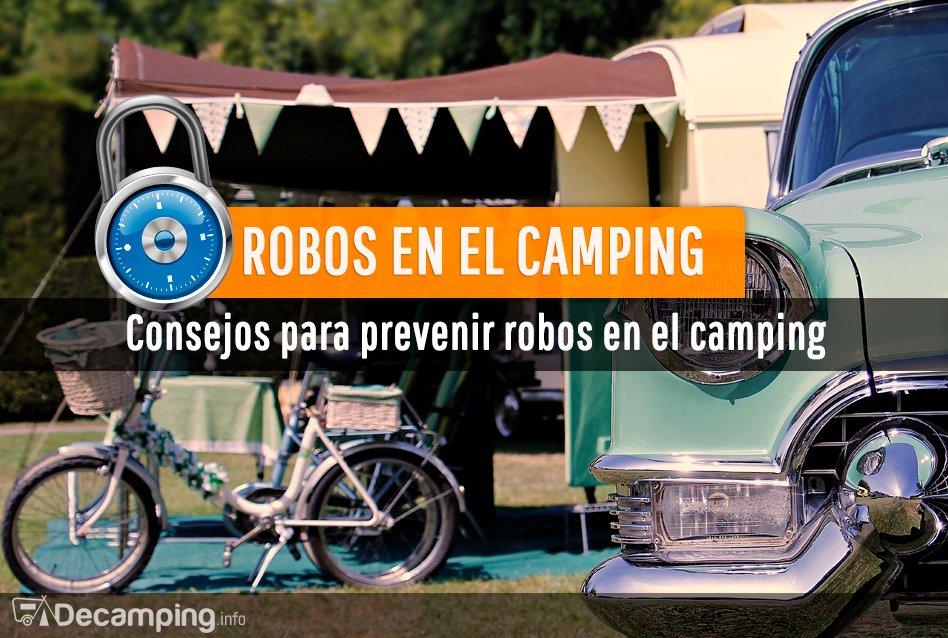 Consejos para prevenir robos en el camping
