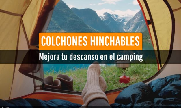 Colchones hinchables para el camping